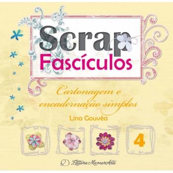 Scrap Fascículos N° 4 - Cartonagem e encadernação simples - Lina Gouvêa