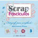 Scrap Fascículos N° 3 - Fotografe para scrapbook - Maria Antonia Alvarez
